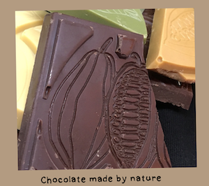 Chocolade made by nature